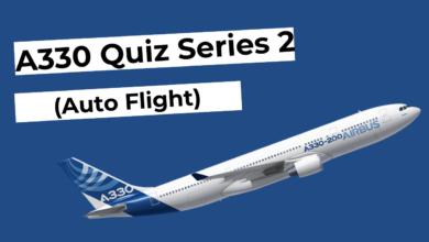 A330 Quiz Series 2 (Auto Flight)